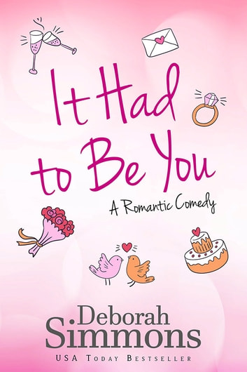 It Had to Be You ebook by Deborah Simmons