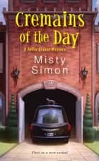 Cremains of the Day ebook by Misty Simon
