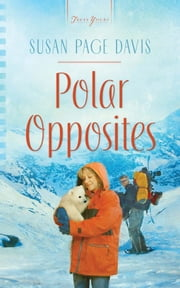 Polar Opposites ebook by Susan Page Davis