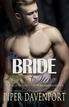 The Bride Star ebook by Piper Davenport