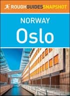Oslo (Rough Guides Snapshot Norway) ebook by Rough Guides