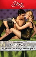 The Sinner's Marriage Redemption ebook by Annie West