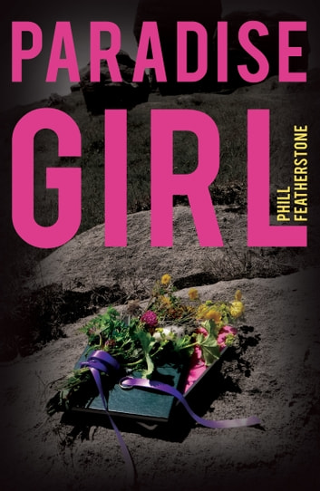 Paradise Girl ebook by Phill Featherstone