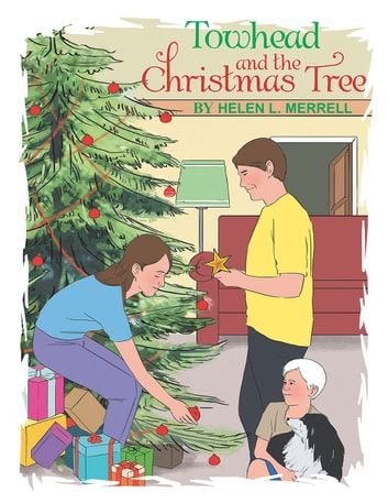 Towhead and the Christmas Tree ebook by Helen Merrell
