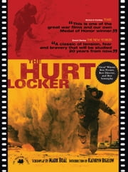 The Hurt Locker - The Shooting Script ebook by Mark Boal,Kathryn Bigelow
