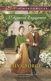 A Rumored Engagement ebook by Lily George