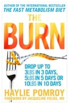 The Burn ebook by Haylie Pomroy