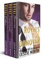 Royals of Danovar: The Complete Series ebook by Leslie North