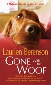 Gone With the Woof ebook by Laurien Berenson