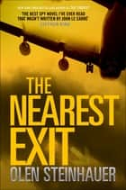 The Nearest Exit eBook by Olen Steinhauer