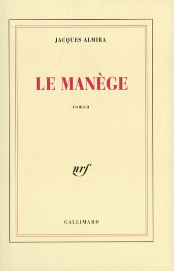 Le Manège ebook by Jacques Almira