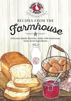 Recipes from the Farmhouse ebook by