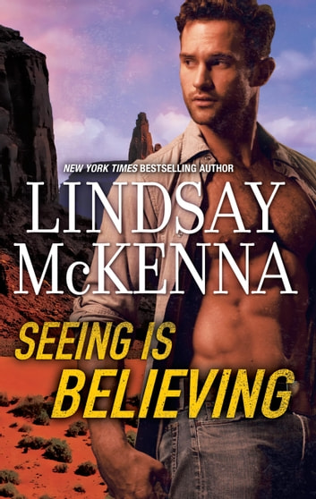 Seeing is Believing ebook by Lindsay McKenna