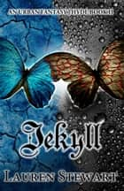 Jekyll - an Urban Fantasy ebook by Lauren Stewart