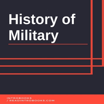 History of Military audiobook by Introbooks Team