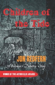 Children of the Tide - A Victorian Detective Story ebook by Jon Redfern