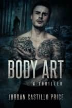 Body Art ebook by Jordan Castillo Price