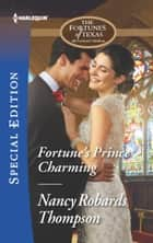 Fortune's Prince Charming ebook by Nancy Robards Thompson