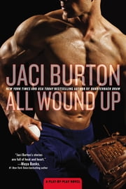 All Wound Up ebook by Jaci Burton