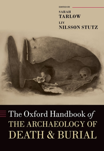 The oxford handbook of the archaeology of death and burial ebook by the oxford handbook of the archaeology of death and burial fandeluxe Images