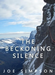 The Beckoning Silence ebook by Joe Simpson
