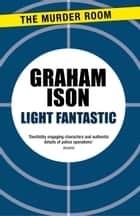 Light Fantastic ebook by Graham Ison