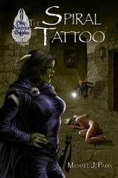 The Spiral Tattoo ebook by Michael J. Parry