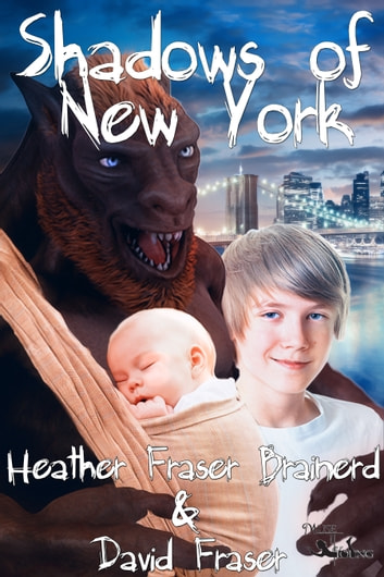 Shadows of New York ebook by Heather Fraser Brainerd,David Fraser