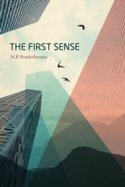 The First Sense ebook by N P Postlethwaite