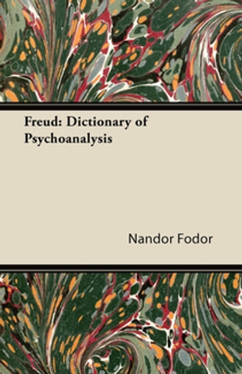 Freud: Dictionary of Psychoanalysis ebook by