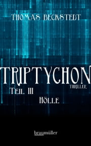 Triptychon Teil 3 - Hölle ebook by Thomas Beckstedt