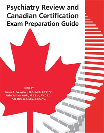 Psychiatry Review and Canadian Certification Exam Preparation Guide ebook by