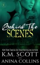 Behind The Scenes - A Project Artemis Novel ebook by