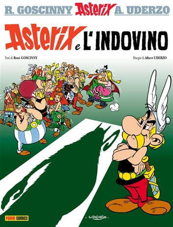 Asterix e l'indovino ebook by René Goscinny,Albert Uderzo