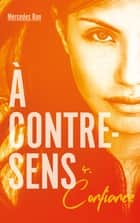 À contre-sens - tome 4 - Confiance ebook by