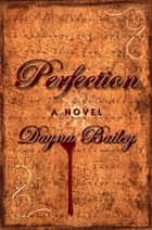 Perfection ebook by Bailey