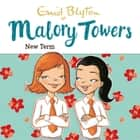 New Term - Book 7 audiobook by Enid Blyton