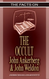 The Facts On the Occult ebook by John Ankerberg