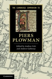 The Cambridge Companion to Piers Plowman ebook by Andrew Cole,Andrew Galloway