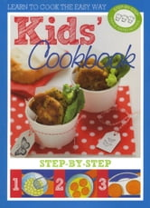 Kids' Cookbook ebook by Murdoch Books Test Kitchen