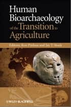 Isotopic investigations of pastoralism in prehistory ebook by human bioarchaeology of the transition to agriculture ebook by ron pinhasi jay t stock fandeluxe Images