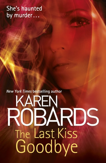 The Last Kiss Goodbye ebook by Karen Robards