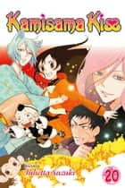 Kamisama Kiss, Vol. 20 ebook by Julietta Suzuki