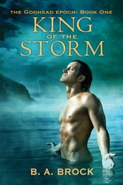 King of the Storm ebook by B. A. Brock