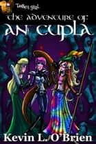 The Adventure of An Cupla ebook by Kevin L. O'Brien