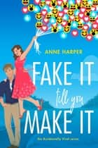 Fake It Till You Make It ebook by