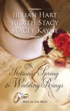 Stetsons, Spring and Wedding Rings - Rocky Mountain Courtship\Courting Miss Perfect\Courted by the Cowboy ebook by Jillian Hart, Judith Stacy, Stacey Kayne