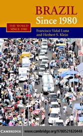Brazil Since 1980 ebook by Luna, Francisco Vidal