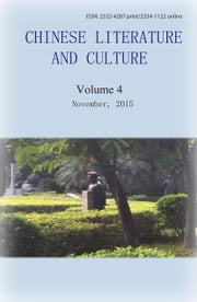 Chinese Literature and Culture Volume 4 ebook by Chu Dongwei et al