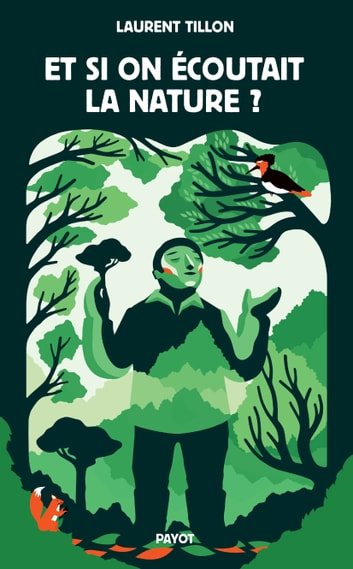 Et si on écoutait la nature ? ebook by Laurent Tillon